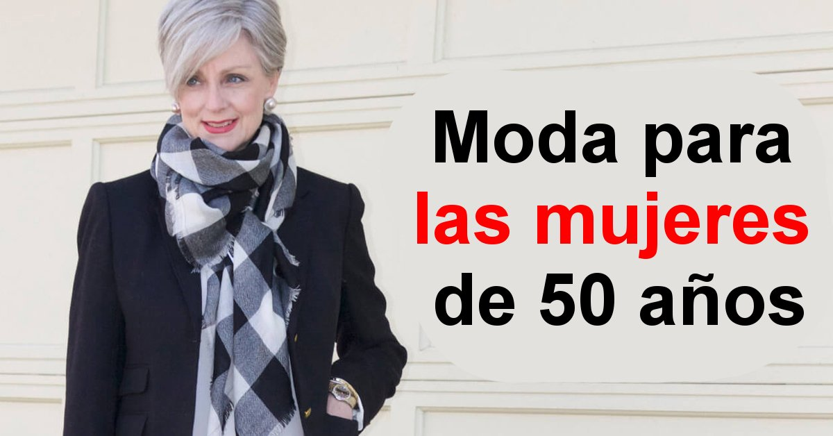 Moda para las mujeres de 50 años f365c5083f9c